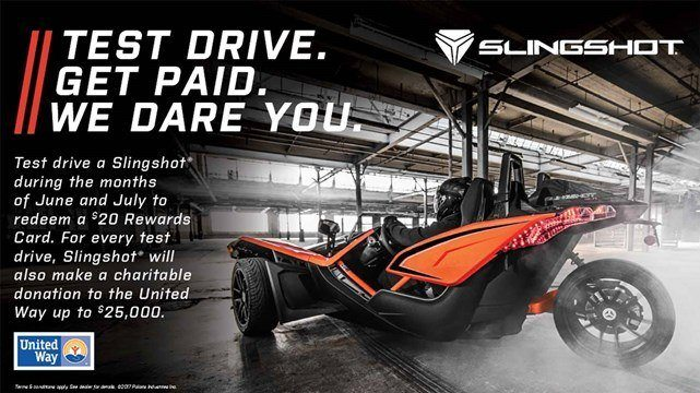 SLINGSHOT TEST DRIVE. GET PAID. WE DARE YOU.